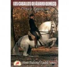 DVD: LOS CABALLOS DE ALVARO DOMEQ (DOMA Y EQUIT)