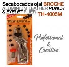 SACABOCADOS OJAL BROCHE PROFESIONAL TH-4005M