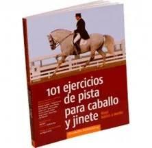 LIBRO: 101 EJERCICIOS DE PISTA PARA CABALLO Y JINETE